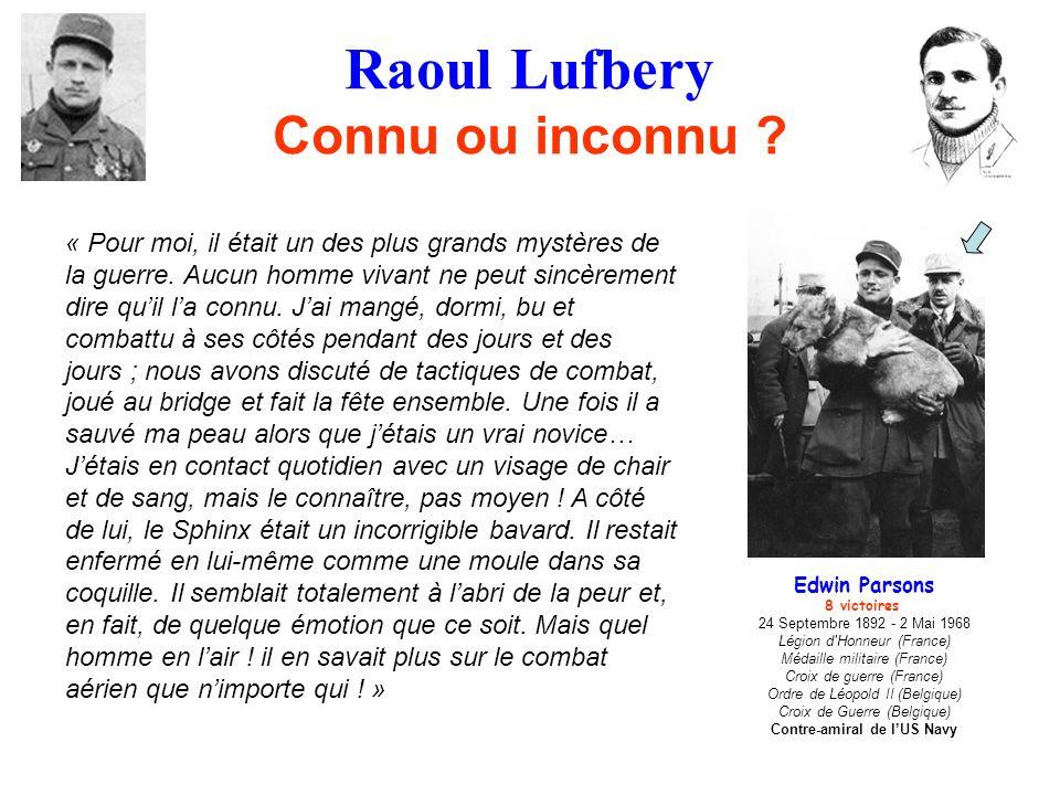 Raoul Lufbery Connu ou inconnu