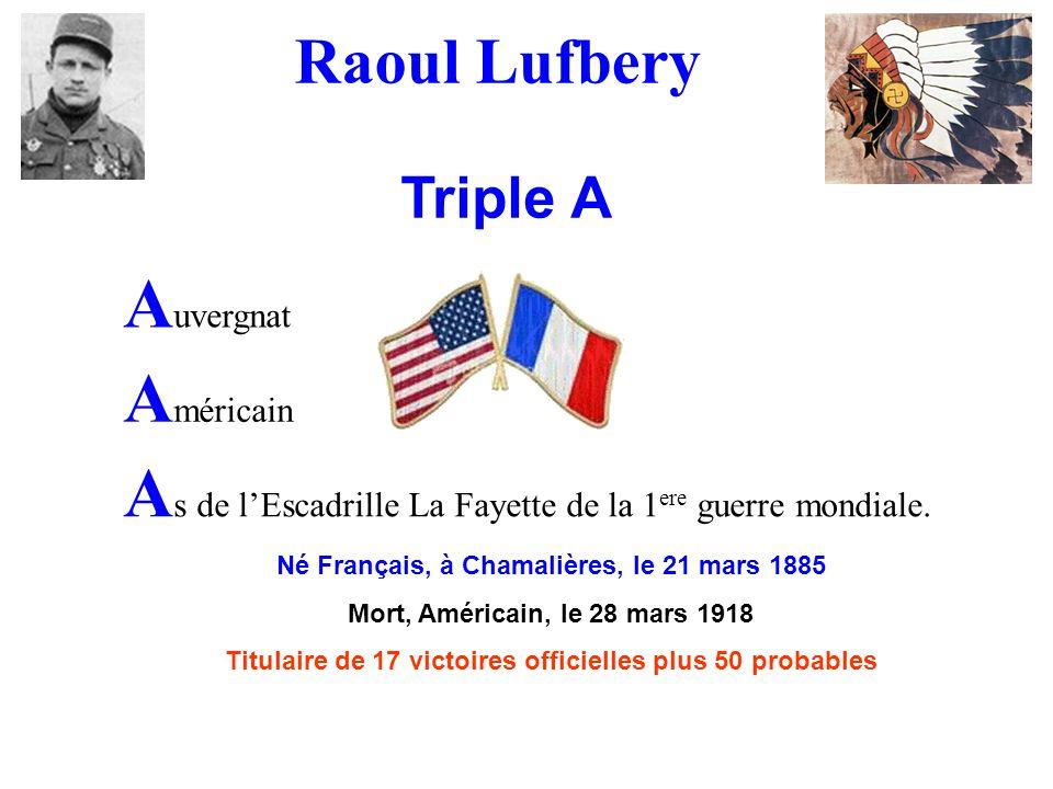 Raoul Lufbery Triple A Auvergnat Américain
