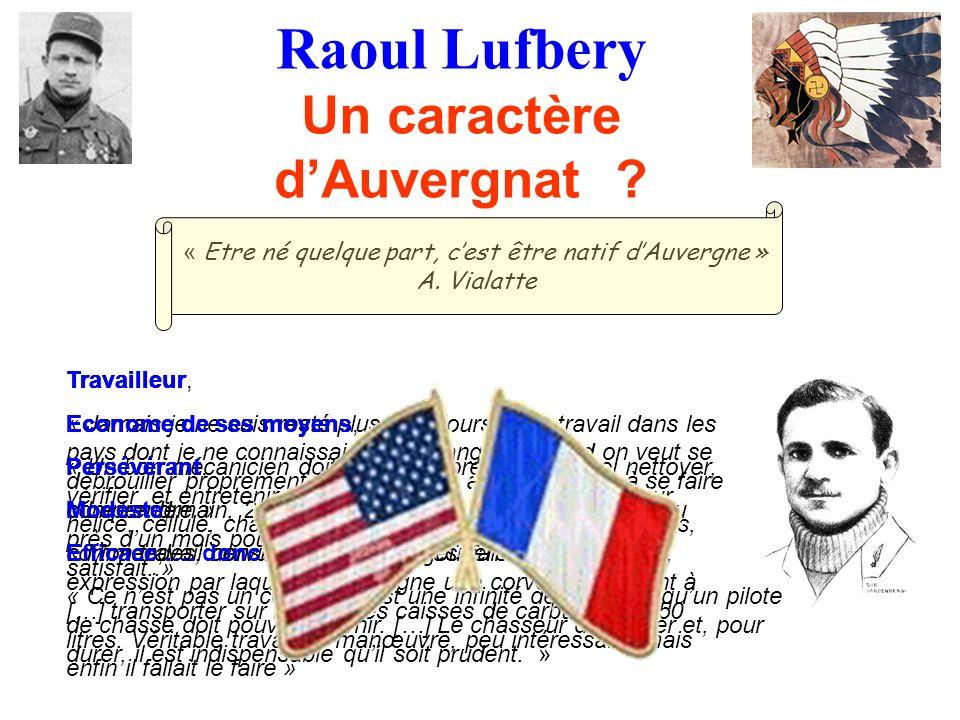Raoul Lufbery Un caractère d'Auvergnat
