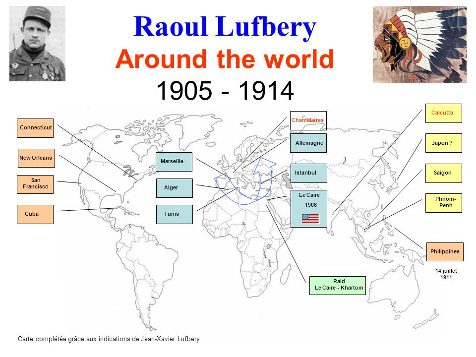Raoul Lufbery Around the world 1905 - 1914