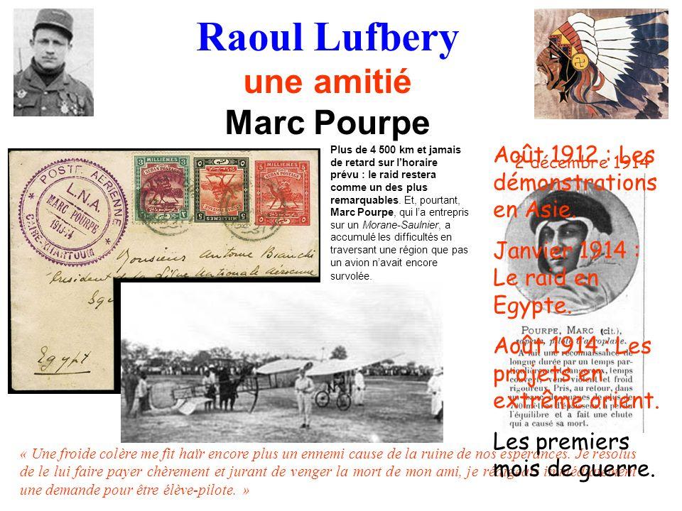 Raoul Lufbery une amitié Marc Pourpe
