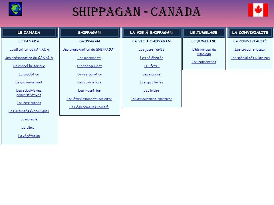 LE CANADA SHIPPAGAN LA VIE À SHIPPAGAN LE JUMELAGE LA CONVIVIALITÉ