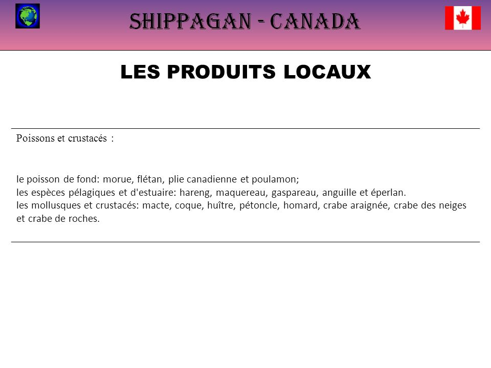 LES PRODUITS LOCAUX Poissons et crustacés :