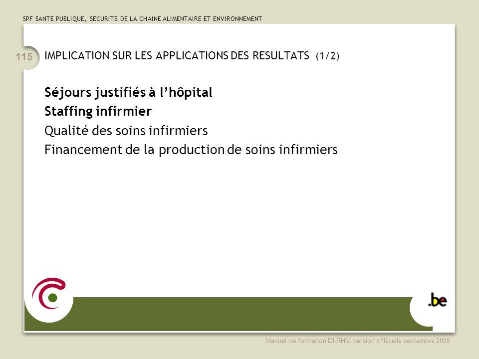 IMPLICATION SUR LES APPLICATIONS DES RESULTATS (1/2)