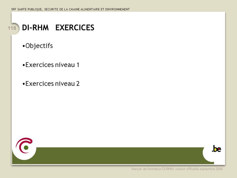 DI-RHM EXERCICES Objectifs Exercices niveau 1 Exercices niveau 2