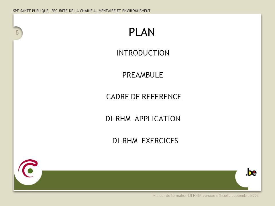 PLAN INTRODUCTION PREAMBULE CADRE DE REFERENCE DI-RHM APPLICATION