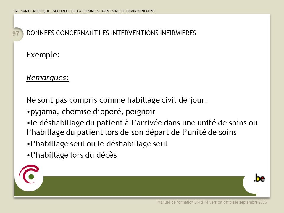 DONNEES CONCERNANT LES INTERVENTIONS INFIRMIERES