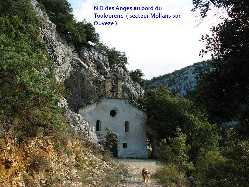N D des Anges au bord du Toulourenc ( secteur Mollans sur Ouveze )
