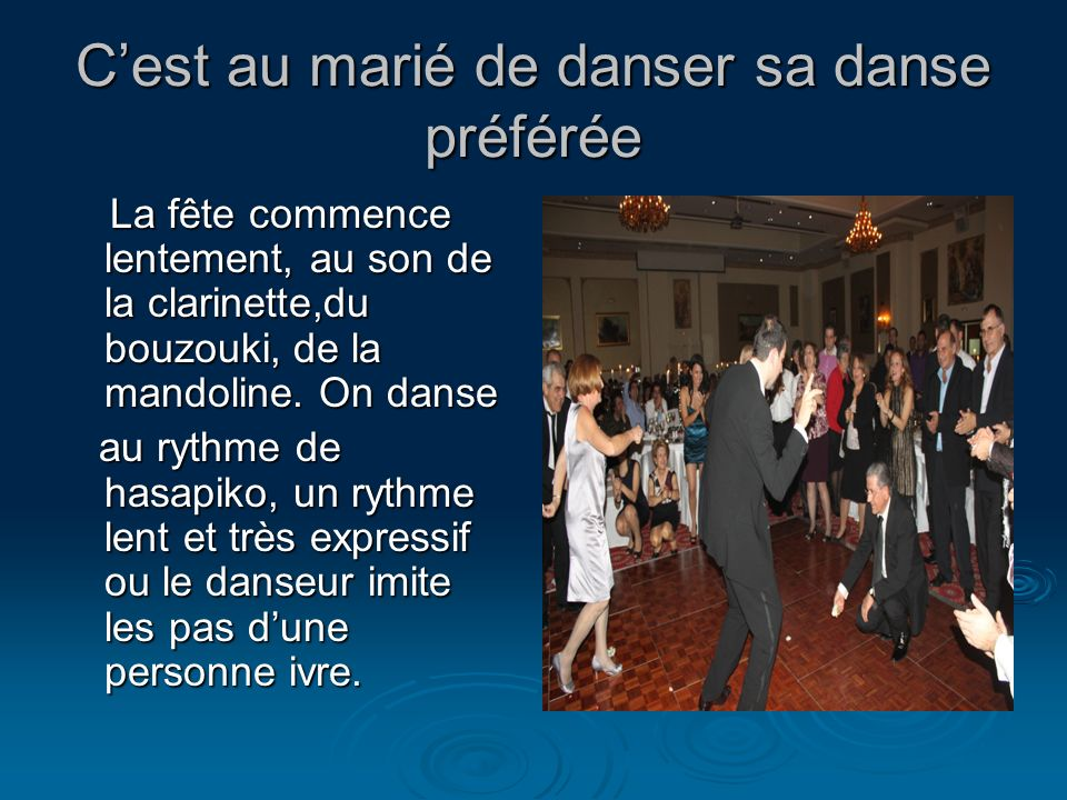 C'est au marié de danser sa danse préférée