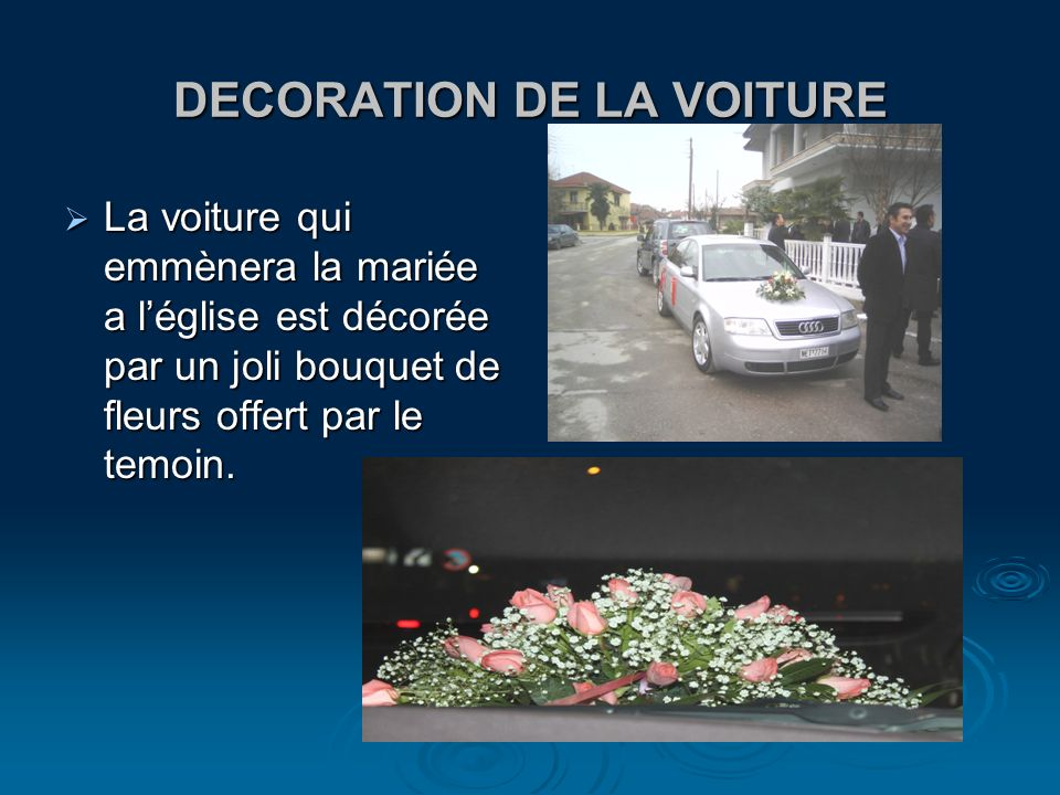 DECORATION DE LA VOITURE