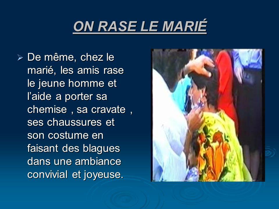 ON RASE LE MARIÉ