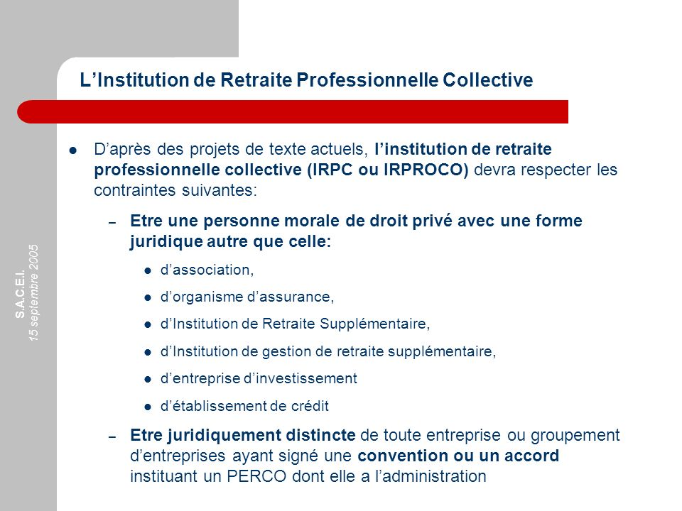 L'Institution de Retraite Professionnelle Collective
