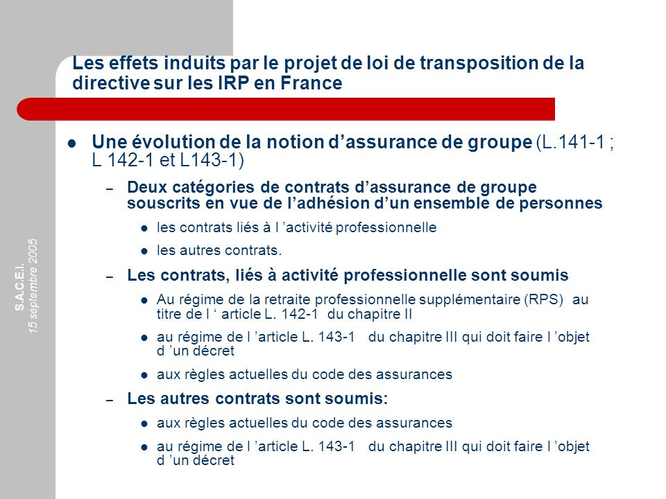 Les effets induits par le projet de loi de transposition de la directive sur les IRP en France