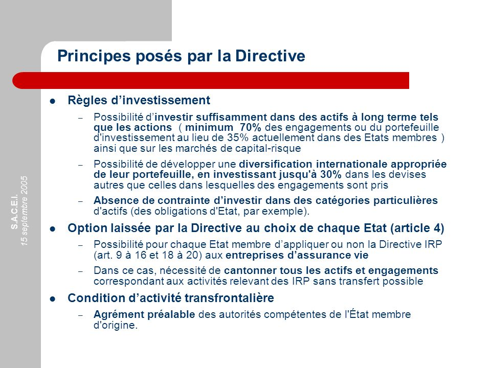 Principes posés par la Directive
