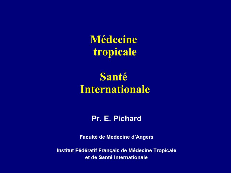 Médecine tropicale Santé Internationale