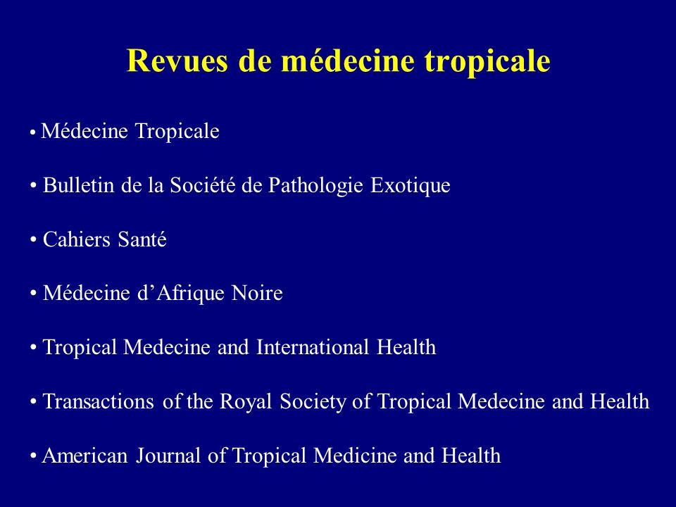 Revues de médecine tropicale