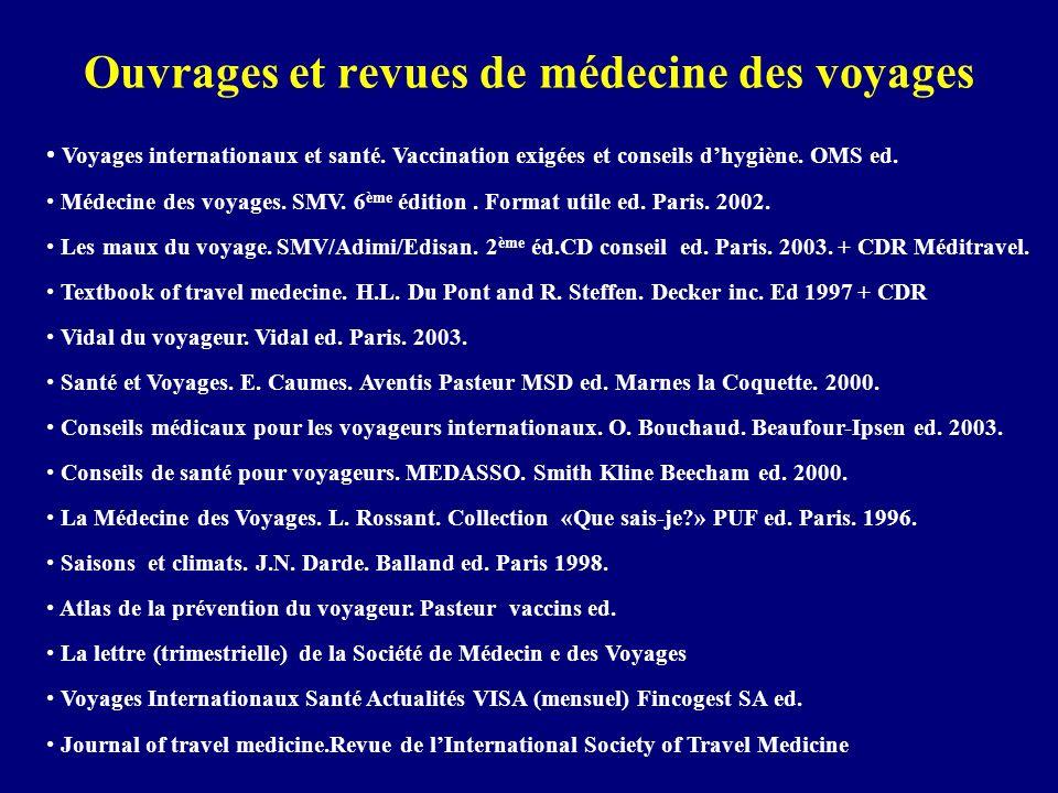 Ouvrages et revues de médecine des voyages