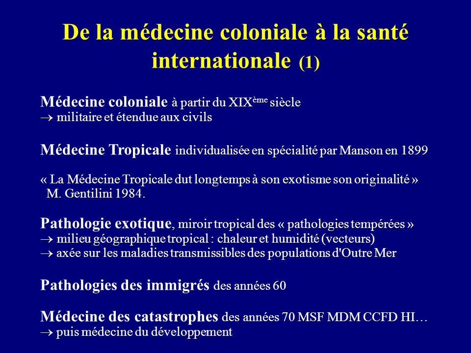 De la médecine coloniale à la santé internationale (1)