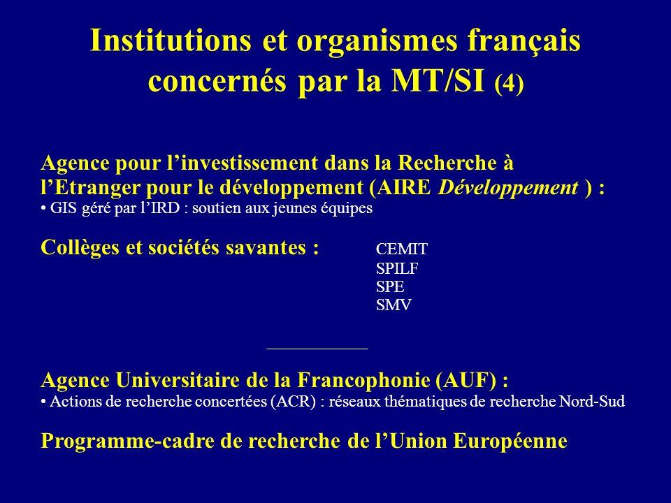 Institutions et organismes français concernés par la MT/SI (4)