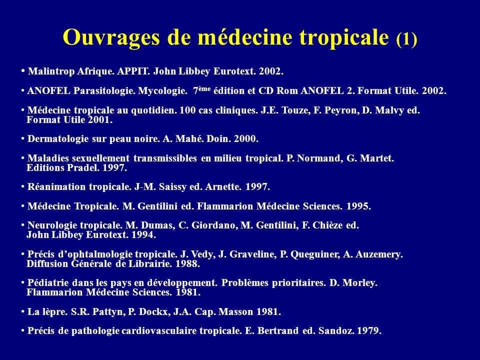 Ouvrages de médecine tropicale (1)