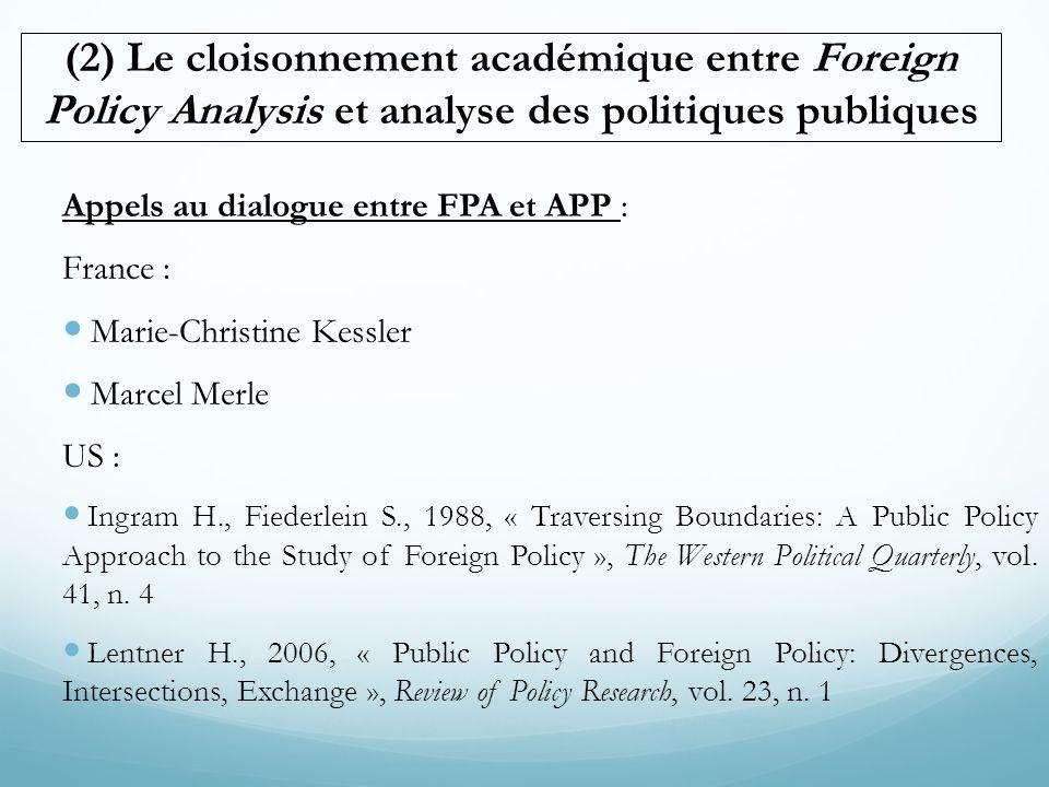 (2) Le cloisonnement académique entre Foreign Policy Analysis et analyse des politiques publiques