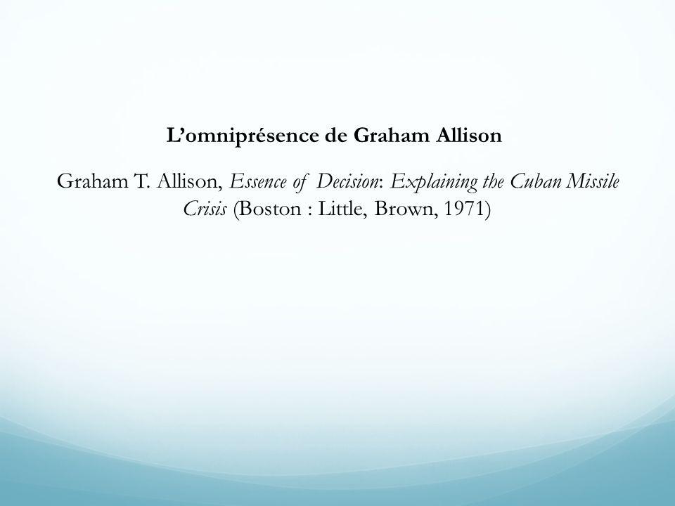 L'omniprésence de Graham Allison Graham T
