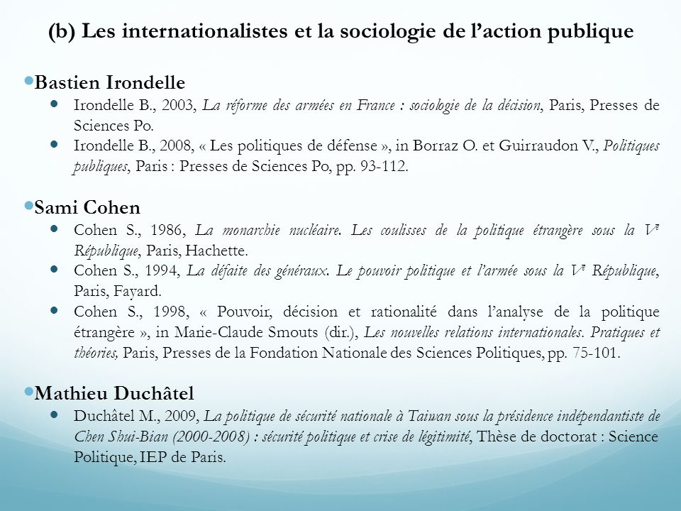 (b) Les internationalistes et la sociologie de l'action publique