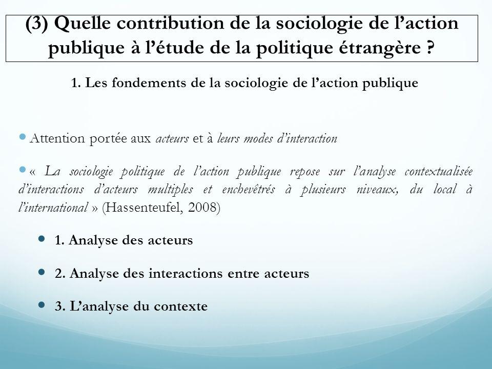 1. Les fondements de la sociologie de l'action publique