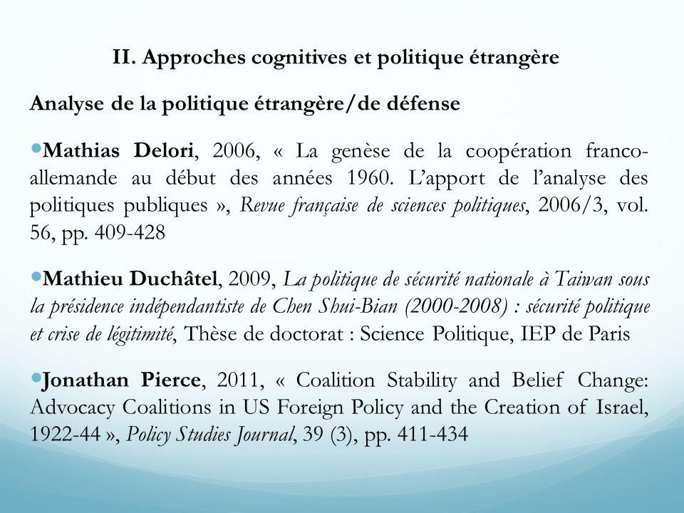 II. Approches cognitives et politique étrangère