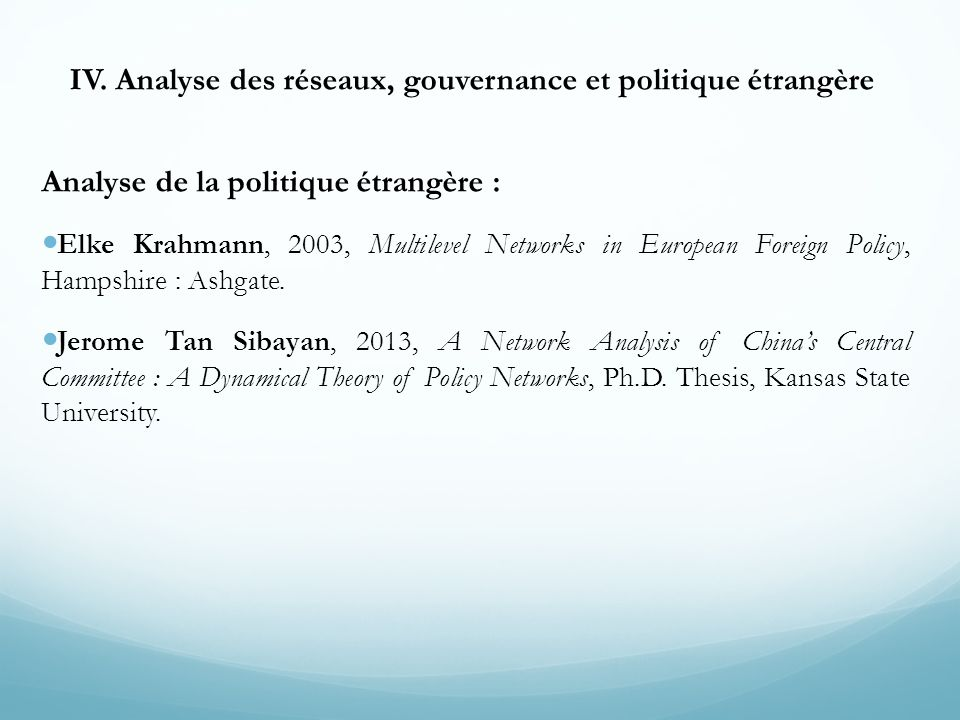 IV. Analyse des réseaux, gouvernance et politique étrangère