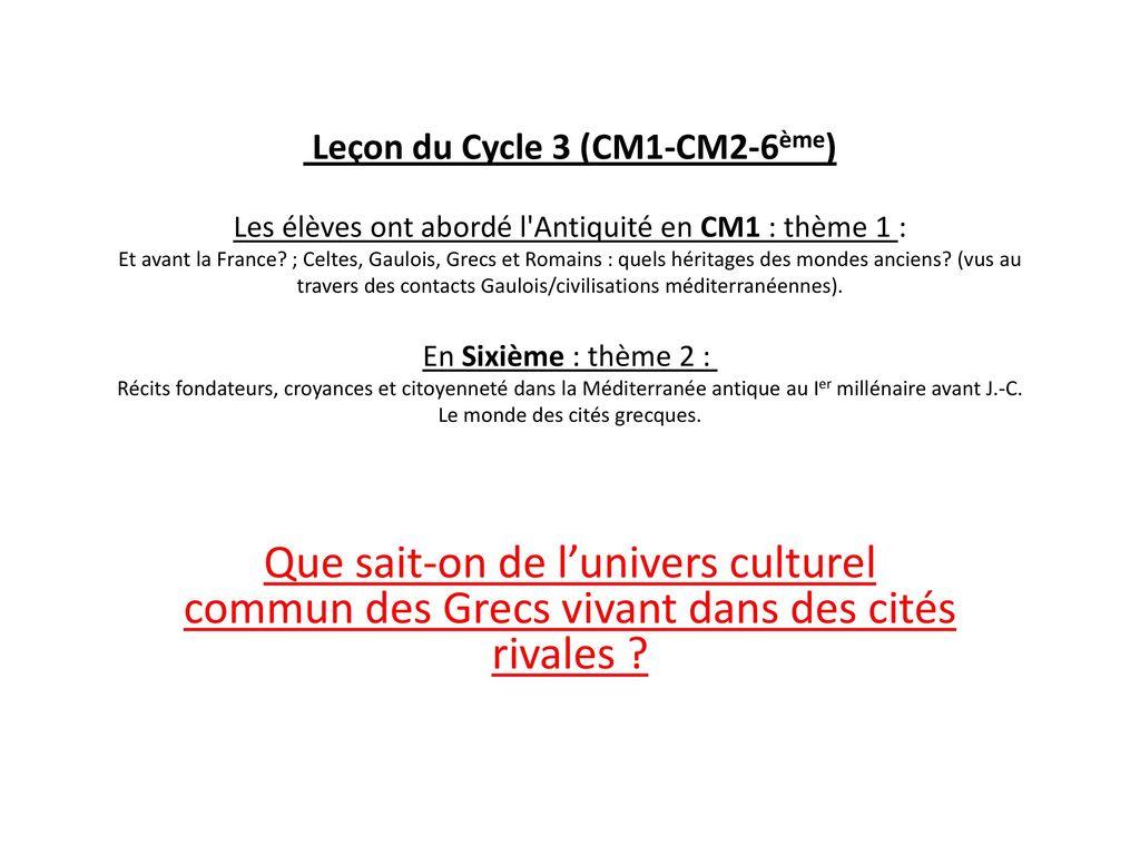 Lecon Du Cycle 3 Cm1 Cm2 6eme Les Eleves Ont Aborde L Antiquite En