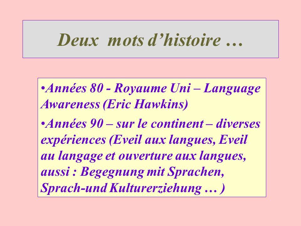 Deux mots d'histoire … Années 80 - Royaume Uni – Language Awareness (Eric Hawkins)