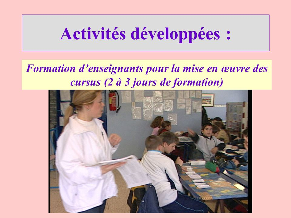 Activités développées :