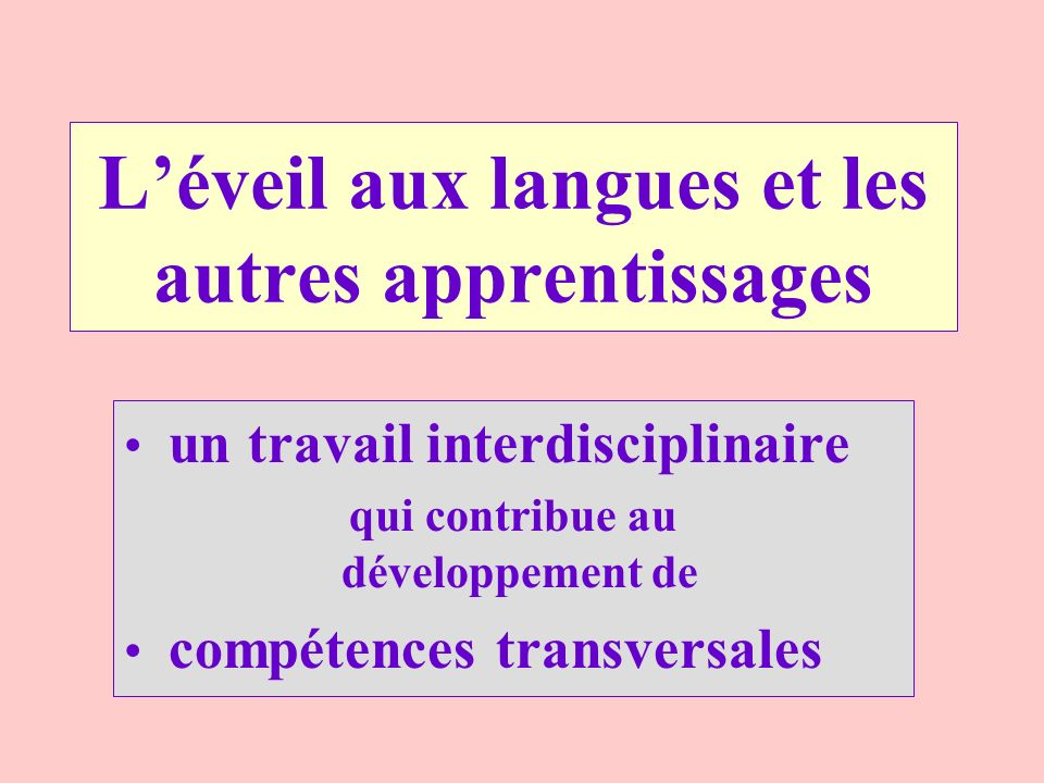 L'éveil aux langues et les autres apprentissages