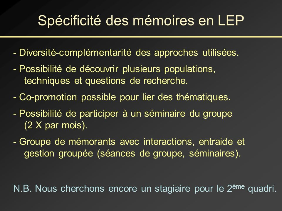 Spécificité des mémoires en LEP
