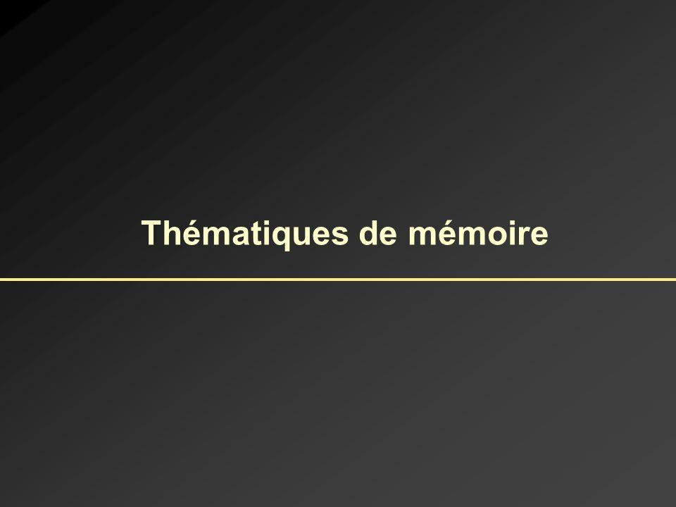Thématiques de mémoire