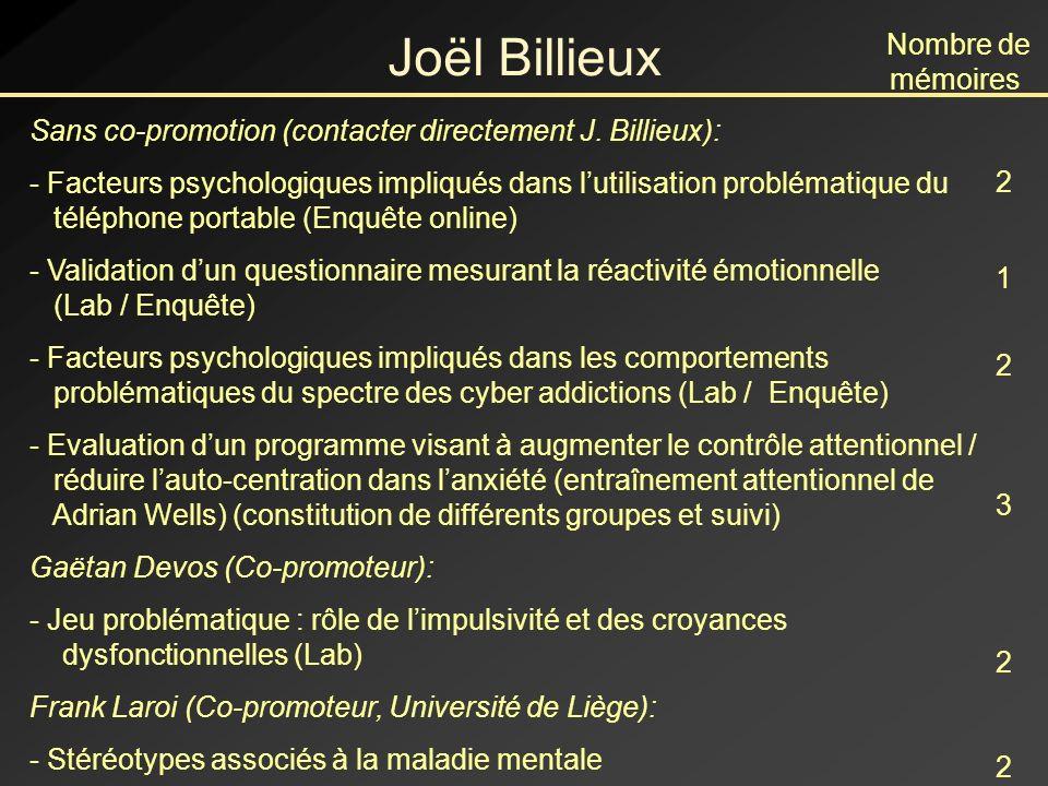 Joël Billieux Nombre de mémoires
