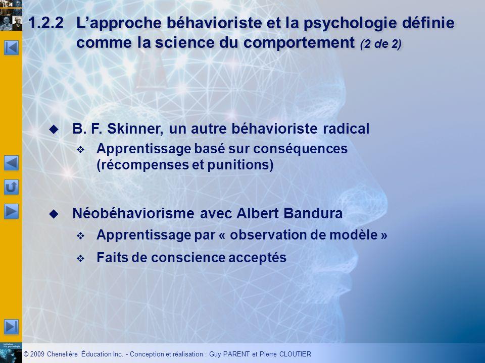 1.2.2 L'approche béhavioriste et la psychologie définie comme la science du comportement (2 de 2)