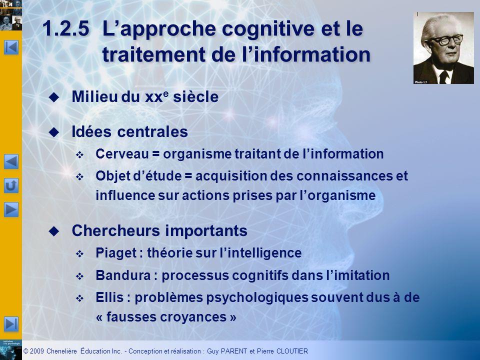 1.2.5 L'approche cognitive et le traitement de l'information