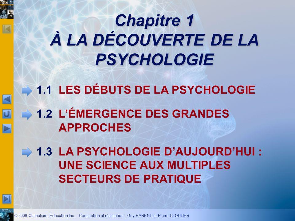 Chapitre 1 À LA DÉCOUVERTE DE LA PSYCHOLOGIE