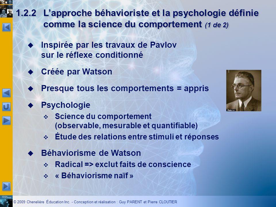 1.2.2 L'approche béhavioriste et la psychologie définie comme la science du comportement (1 de 2)