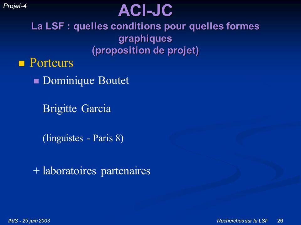 Projet-4 ACI-JC La LSF : quelles conditions pour quelles formes graphiques (proposition de projet)
