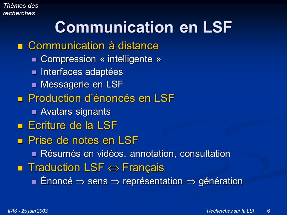 Communication en LSF Communication à distance