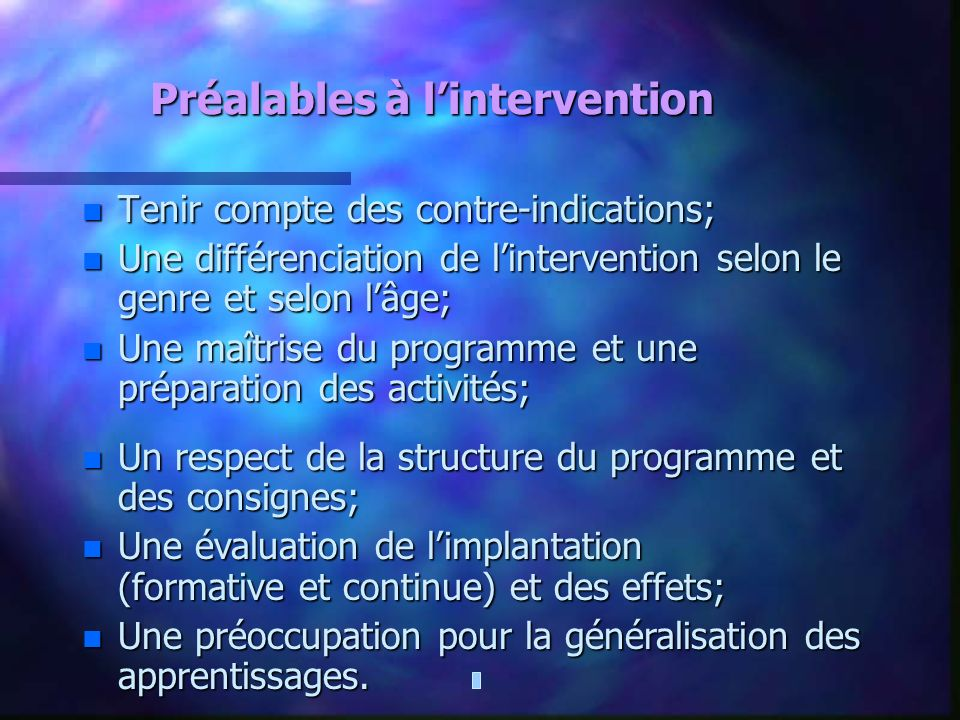 Préalables à l'intervention
