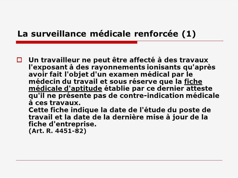 La surveillance médicale renforcée (1)