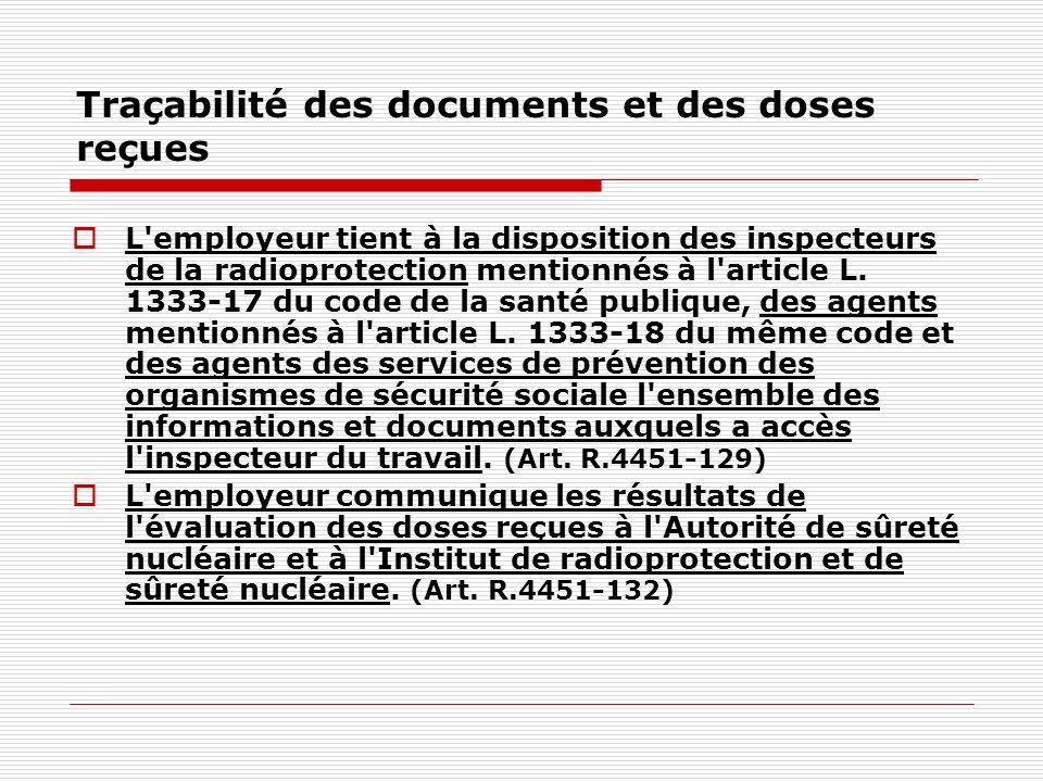 Traçabilité des documents et des doses reçues