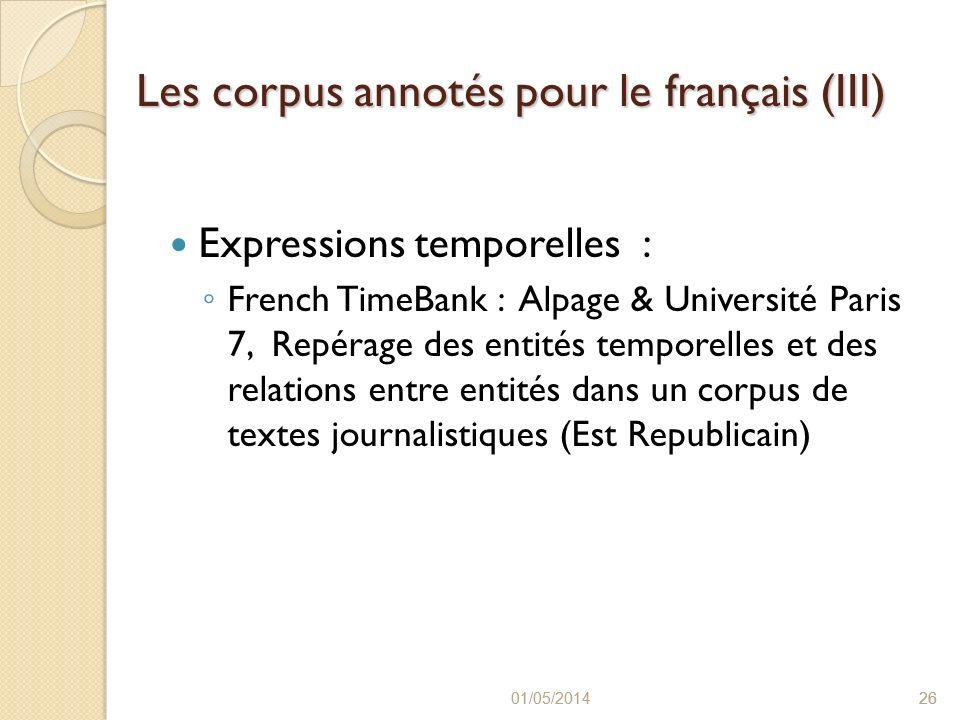 Les corpus annotés pour le français (III)