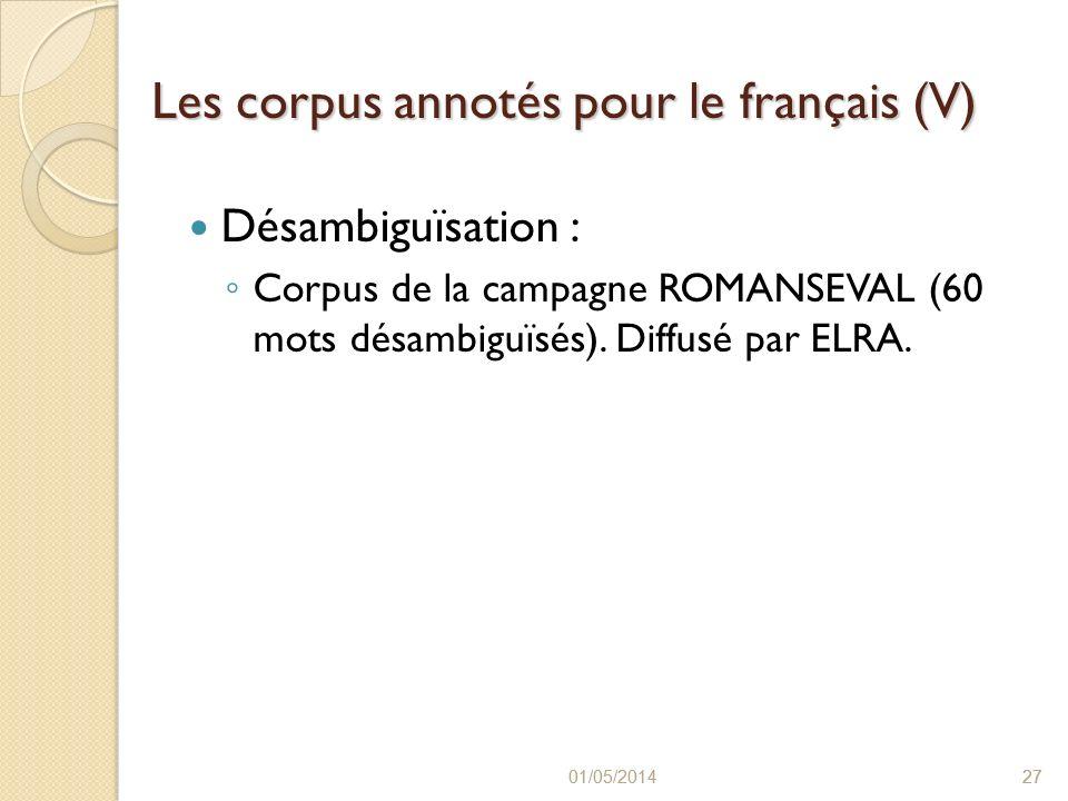 Les corpus annotés pour le français (V)