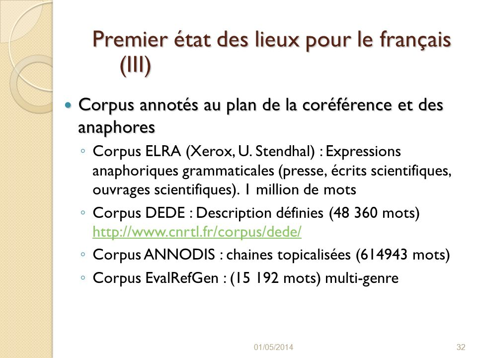 Premier état des lieux pour le français (III)
