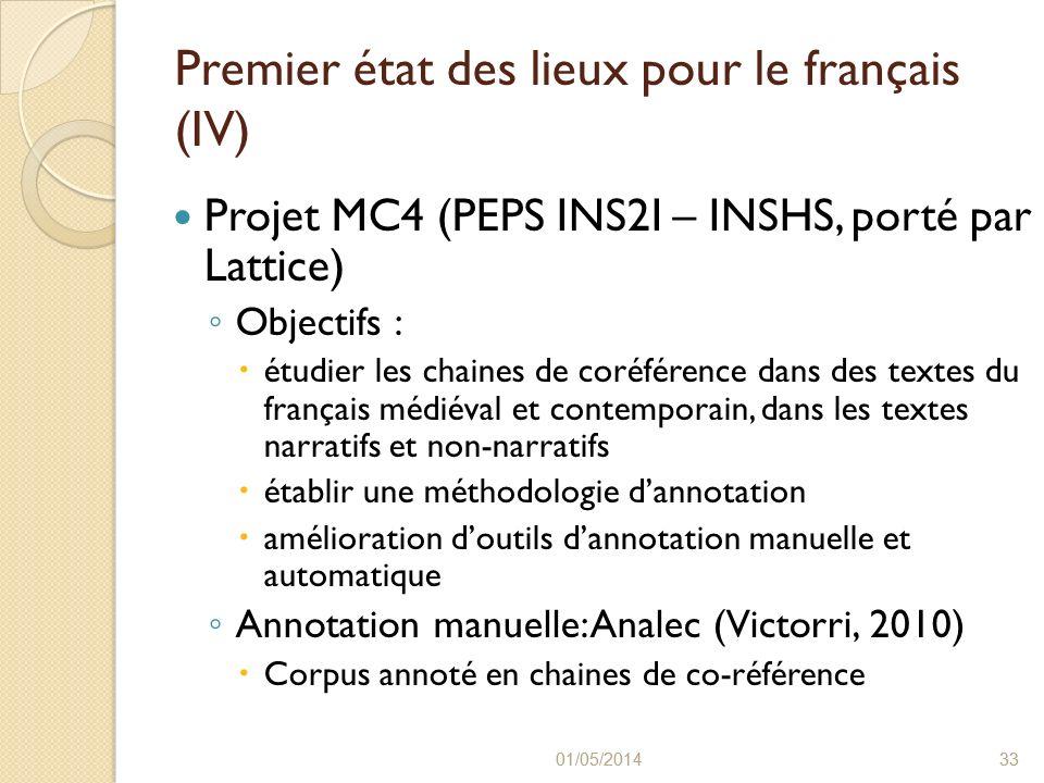 Premier état des lieux pour le français (IV)